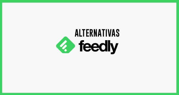 Alternativas a Feedly