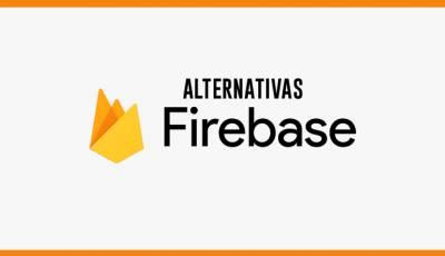 Alternativas a Firebase