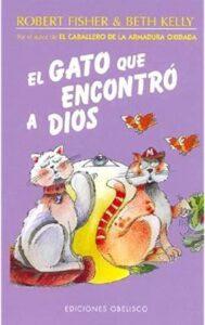 El Gato Que Encontró A Dios