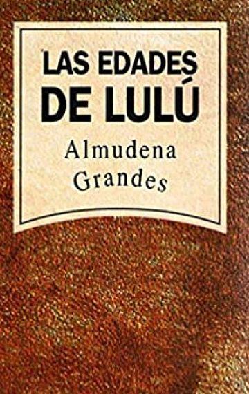 Libro Las Edades De Lulu Descargar Gratis pdf